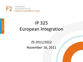 IP 325   European Integration