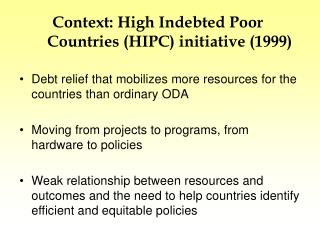 Context: High Indebted Poor Countries (HIPC) initiative (1999)