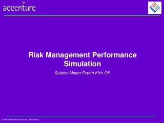 Risk Management Performance Simulation