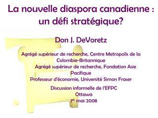 La nouvelle diaspora canadienne: un défi stratégique?