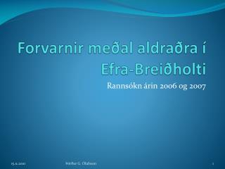 Forvarnir meðal aldraðra í Efra-Breiðholti