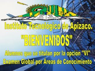 Instituto Tecnológico de Apizaco.