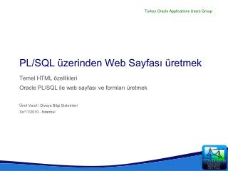 PL/SQL üzerinden Web Sayfası üretmek