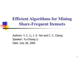 Efficient Algorithms for Mining Share-Frequent Itemsets