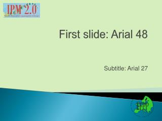 First slide: Arial 48