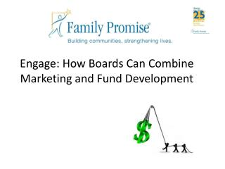 Engage: How Boards Can Combine Marketing and Fund Development
