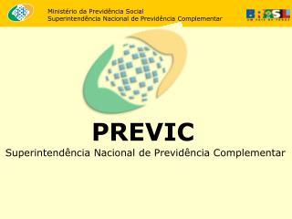 Ministério da Previdência Social Superintendência Nacional de Previdência Complementar