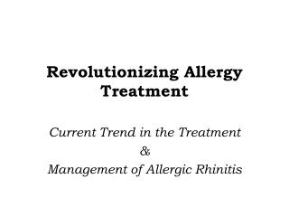 Revolutionizing Allergy Treatment