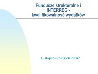 Fundusze strukturalne i INTERREG - kwalifikowalność wydatków