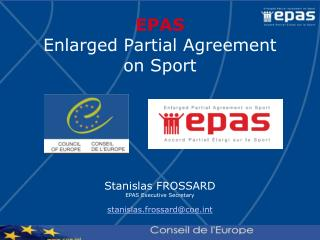 EPAS Enlarged Partial Agreement on Sport