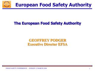 The European Food Safety Authority