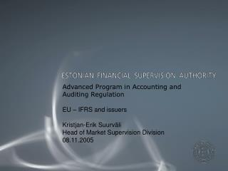 Advanced Program in Accounting and  Auditing Regulation  EU – IFRS and issuers