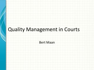 Quality Management in Courts