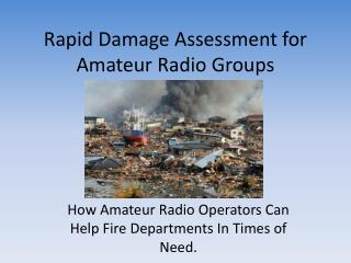 Rapid Damage Assessment for Amateur Radio Groups