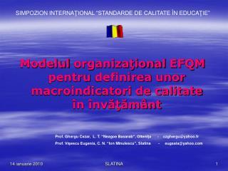 Modelul  organizaţional  EFQM  pentru  definire a unor  macroindicatori  de calitate în învăţământ