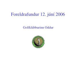 Foreldrafundur 12. júní 2006