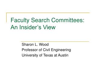 Faculty Search Committees:  An Insider's View