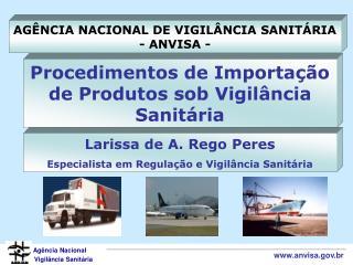 Procedimentos de Importa  o de Produtos sob Vigil ncia Sanit ria