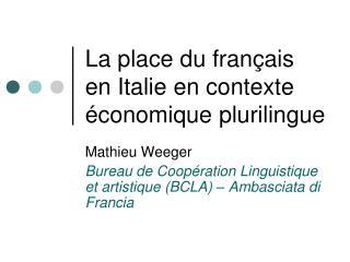 La place du français en Italie en contexte économique plurilingue
