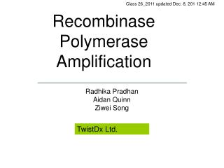 Recombinase Polymerase Amplification