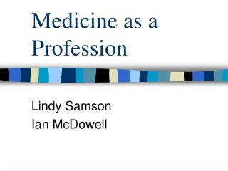 Medicine as a Profession