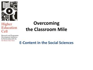 Overcoming  the  Classroom  Mile