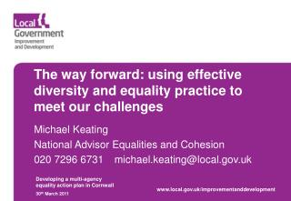 The way forward: using effective diversity and equality practice to meet our challenges