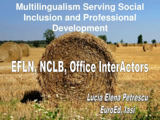Multilingualism Serving Social Inclusion and Professional Development