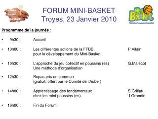 FORUM MINI-BASKET Troyes, 23 Janvier 2010
