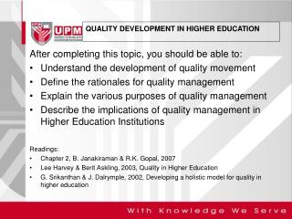 After completing this topic, you should be able to: Understand the development of quality movement