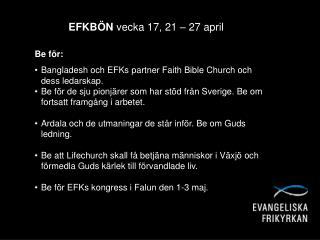EFKBÖN  vecka  17, 21  –  27  april