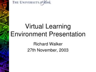 Virtual Learning Environment Presentation