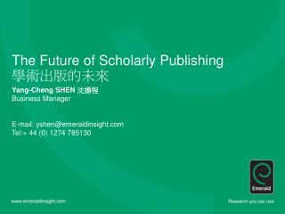 The Future of Scholarly Publishing ???????