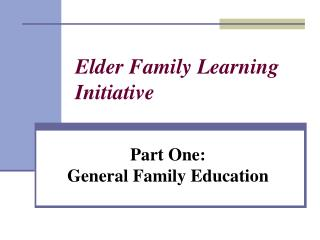 Elder Family Learning Initiative