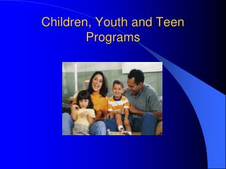 Children, Youth and Teen Programs