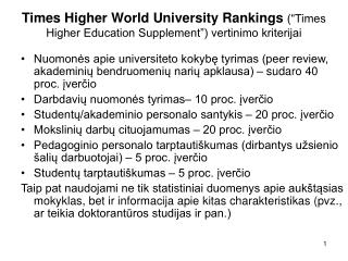 "Times Higher World University Rankings (""Times Higher Education Supplement"") vertinimo kriterijai"