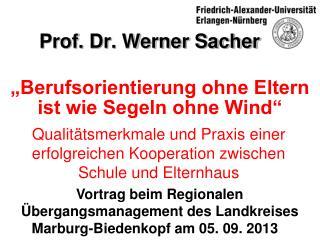 Prof. Dr. Werner Sacher