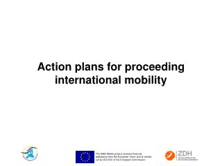 Action plans for proceeding international mobility