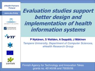 Evaluation studies support better design and implementation of health information systems