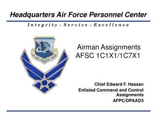 Airman Assignments AFSC 1C1X1/1C7X1