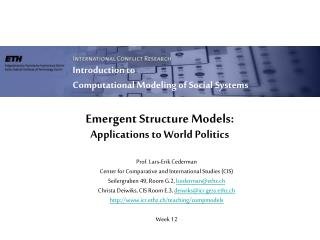 Emergent Structure Models:  Applications to World Politics