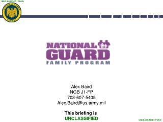 Alex Baird NGB J1-FP 703-607-5405 Alex.Baird@us.army.mil