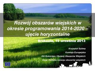 Rozwój obszarów wiejskich w okresie programowania 2014-2020 – ujęcie horyzontalne