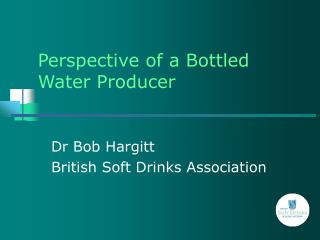 Perspective of a Bottled  Water Producer