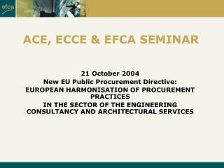 ACE, ECCE & EFCA SEMINAR