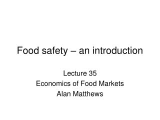 Food safety – an introduction