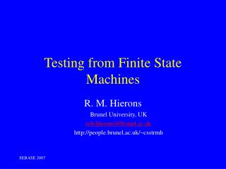 Testing from Finite State Machines