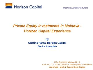 Private Equity Investments in Moldova -  Horizon Capital Experience by