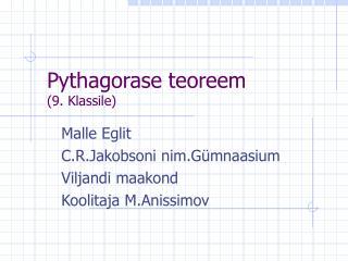 Pythagorase teoreem (9. Klassile)
