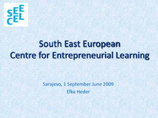 South East European  Centre for Entrepreneurial Learning